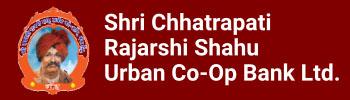 SHRI CHHATRAPATI RAJASHRI SHAHU URBAN COOPERATIVE BANK LIMITED