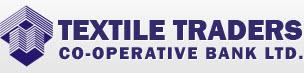 TEXTILE TRADERS CO OPERATIVE BANK LIMITED